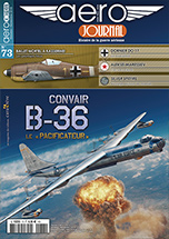 "Aéro-journal n°73 : Convair B-36. Le ""Pacificateur"""